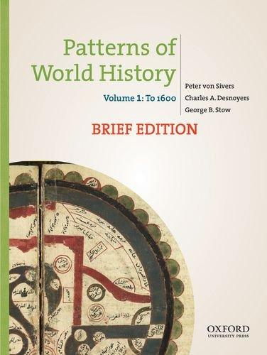 Patterns of World History, Brief Edition: Volume One: To 1600