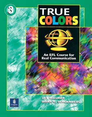 True Colors An Efl Course for Real Communication