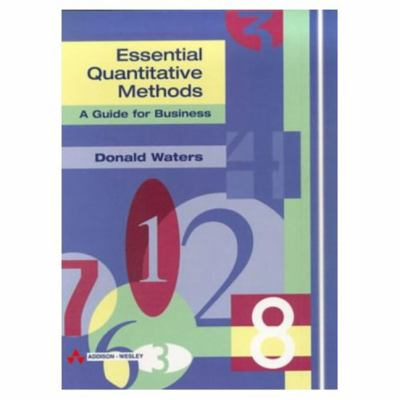 Essentials of Quantitative Methods, a Guide for Business