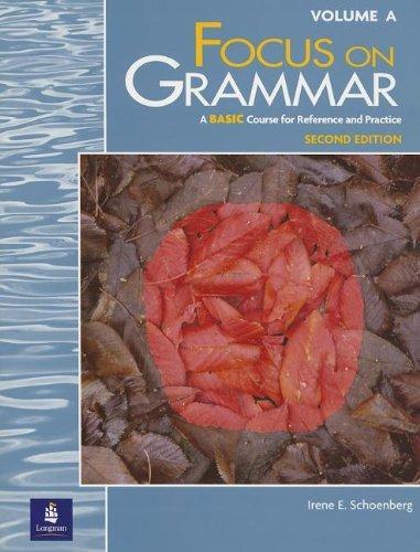Focus on Grammar, Second Edition (Split Student Book Vol. A, Basic Level)