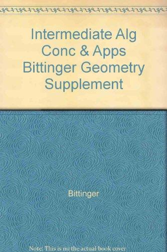 Intermediate Alg Conc & Apps, Bittinger Geometry Supplement