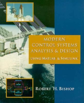 Modern Control Systems Analysis and Design Using Matlab and Simulink