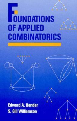 Foundations of Applied Combinatorics