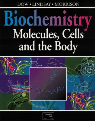 Biochemistry: Molecules, Cells, and the Body - Jocelyn Dow - Paperback