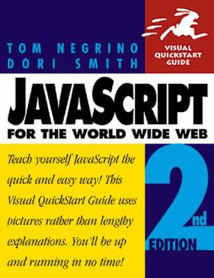 Javascript for the World Wide Web - Tom Negrino - Paperback - Older Edition