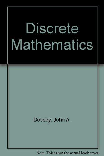 Student Solutions Manual for Discrete Mathematics, Fourth Edition