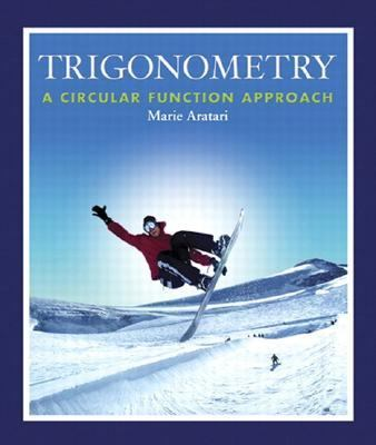 Trigonometry: A Circular Function Approach