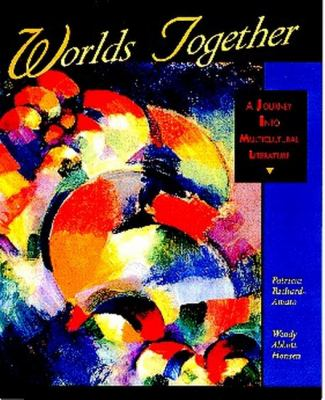 Worlds Together A Journey into Multicultural Literature