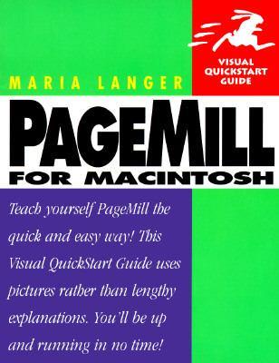PageMill for MacIntosh (Visual QuickStart Guide) - Maria L. Langer - Paperback