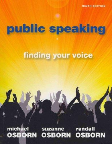 Public Speaking: Finding Your Voice with MySpeechLab and Pearson eText (9th Edition)