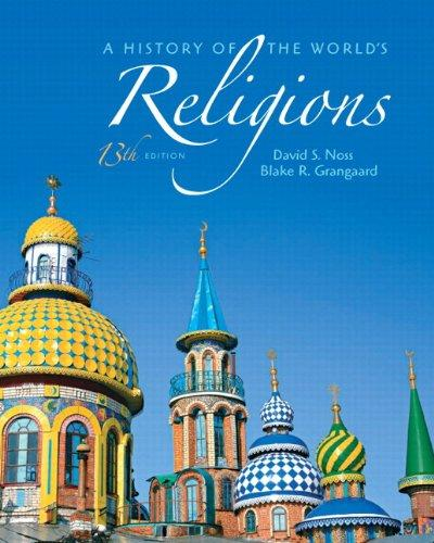 History of the World's Religions, A Plus MyReligionLab with eText -- Access Card Package (13th Edition)