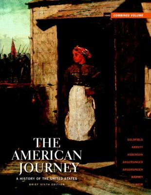 The American Journey: Brief Edition Combined Volume (6th Edition)