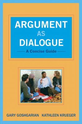 Argument as Dialogue : A Concise Guide