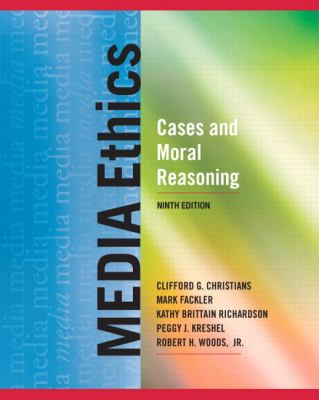 Media Ethics: Cases and Moral Reasoning (9th Edition)