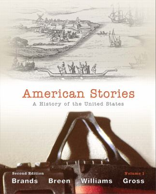 American Stories: A History of the United States