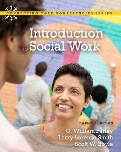 Introduction to Social Work Plus MySocialWorkLab with eText -- Access Card Package (12th Edition) (Connecting Core Competencies)