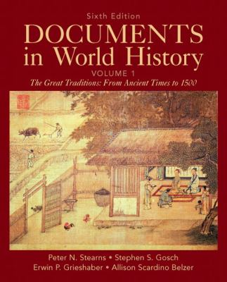 Documents in World History, Volume 1 (6th Edition)
