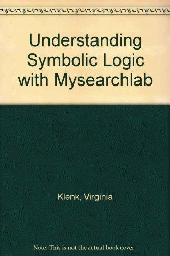 Understanding Symbolic Logic with MySearchLab (5th Edition)