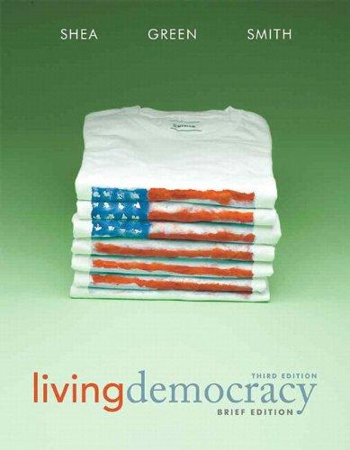 Living Democracy, Brief National Edition with MyPoliSciLab with eText -- Access Card Package (3rd Edition)