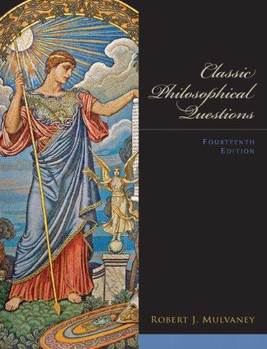 Classic Philosophical Questions (14th Edition)