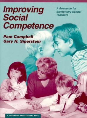 Improving Social Competence: A Resource for Elementary School Teachers - Pam Campbell - Paperback