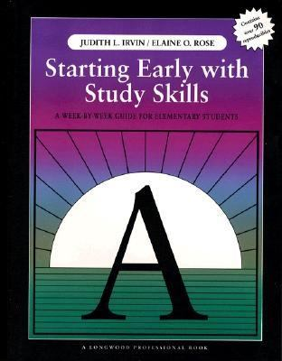 Starting Early With Study Skills A Week by Week Guide for Elementary Students