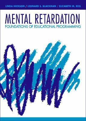 Mental Retardation Foundations of Educational Programming