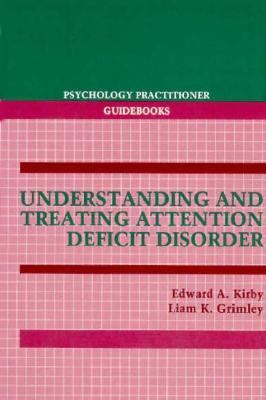 Understanding and Treating Attention Deficit Disorder