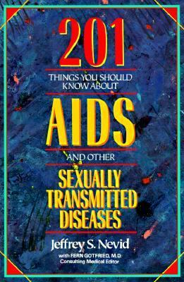 Two Hundred and One Things You Should Know about Aids and Other Sexually Transmitted Diseases - Jeffrey S. Nevid - Paperback