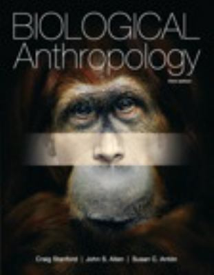 Biological Anthropology (3rd Edition)