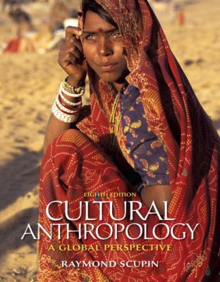 Cultural Anthropology: A Global Perspective (8th Edition)