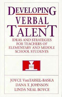 Developing Verbal Talent Ideas and Strategies for Teachers of Elementary and Middle School Students