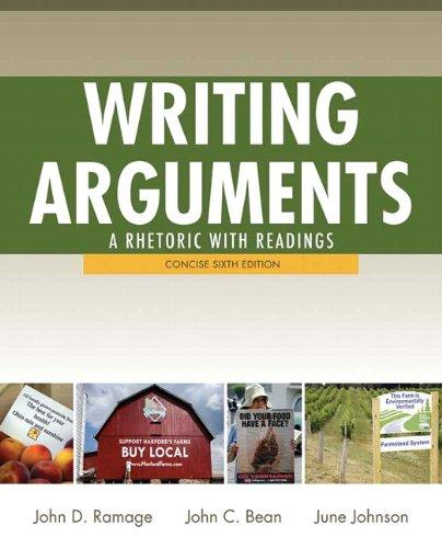 Writing Arguments: A Rhetoric with Readings,  Concise Edition (6th Edition)
