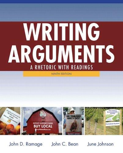 Writing Arguments: A Rhetoric with Readings (9th Edition)