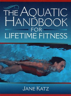Aquatic Handbook for Lifetime Fitness
