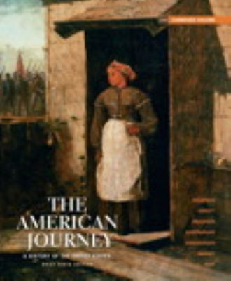 The American Journey: A History of the United States, Brief Edition, Combined Volume Reprint (6th Edition)