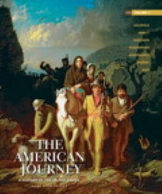 The American Journey: A History of the United States, Brief Edition, Volume 1 Reprint (6th Edition)