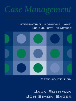 Case Management Integrating Individual and Community Practice