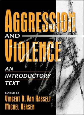 Aggression and Violence An Introductory Text