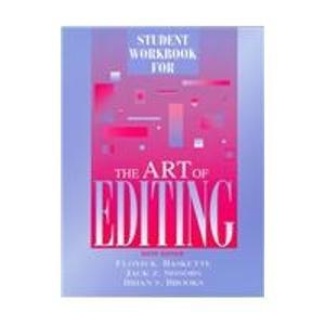 Student Workbook for the Art of Editing