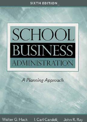 School Business Admin.:planning Appr.