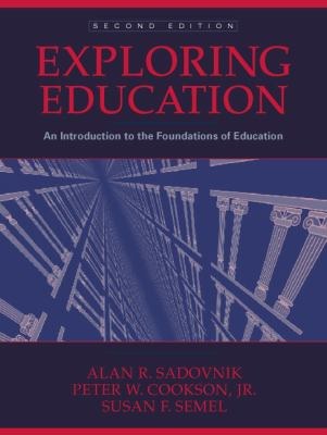 Exploring Education An Introduction to the Foundations of Education