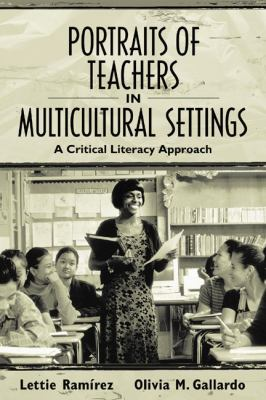 Portraits of Teachers in Multicultural Settings A Critical Literacy Approach