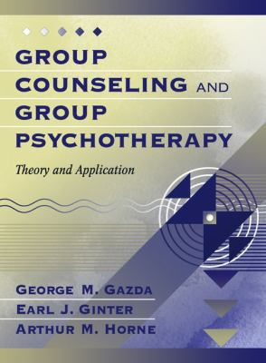 Group Counseling and Group Psychotherapy Theory and Application