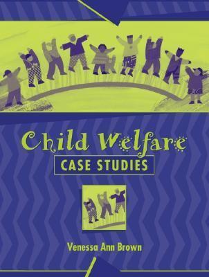 Child Welfare Case Studies