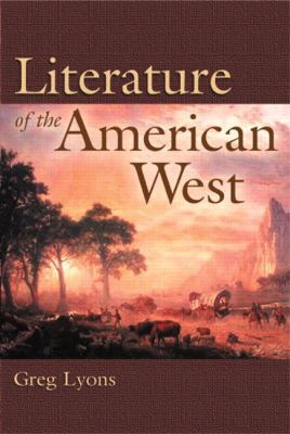 Literature of the American West A Cultural Approach