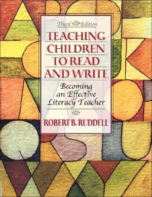 Teaching Children to Read and Write Becoming an Effective Literacy Teacher
