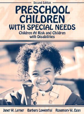 Preschool Children With Special Needs Children at Risk and Children With Disabilities