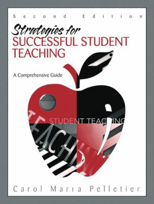 Strategies for Successful Student Teaching A Comprehensive Guide