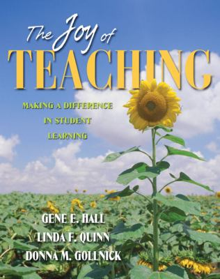 Joy of Teaching Making a Difference in Student Learning